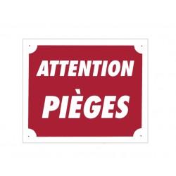 Panneau akilux ''Attention pièges'' 30 x 25 cm