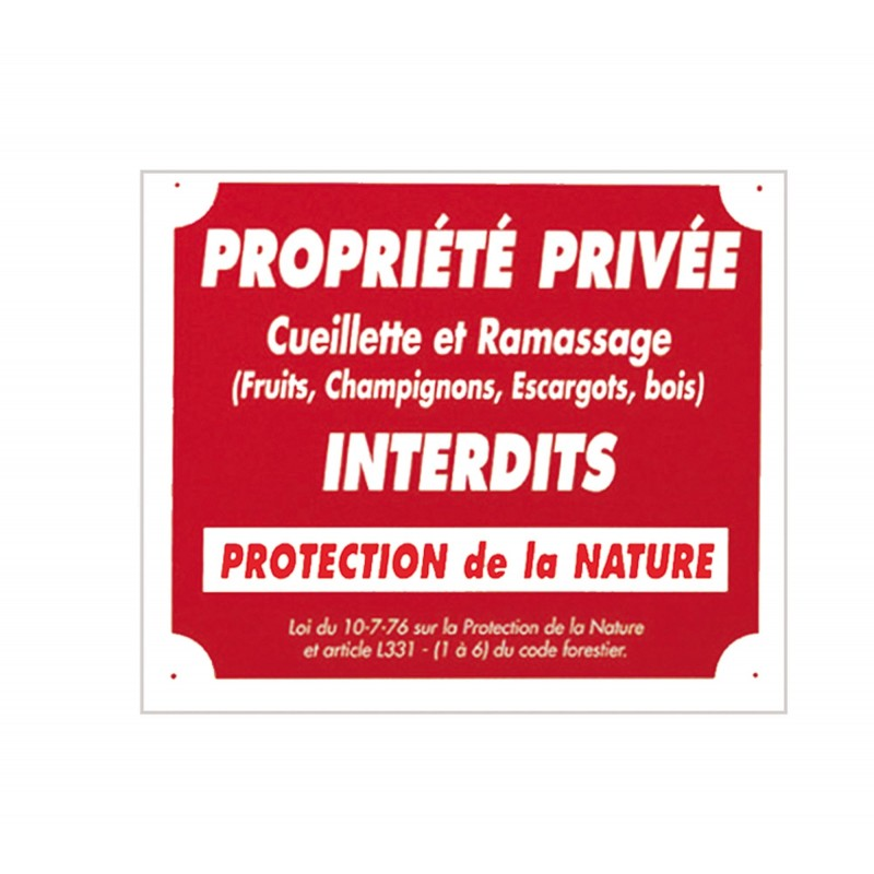 Panneau akilux ''Propriété privée cueillette...'' 30 x 25 cm
