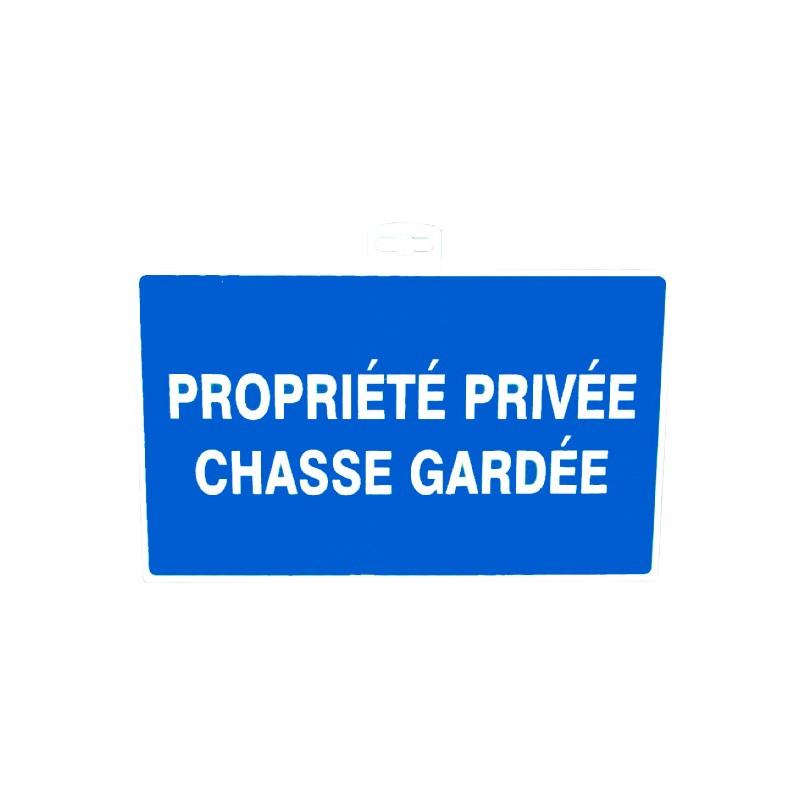 SIGNALETIQUE PROPR. PRIV. CHASSE GARDEE