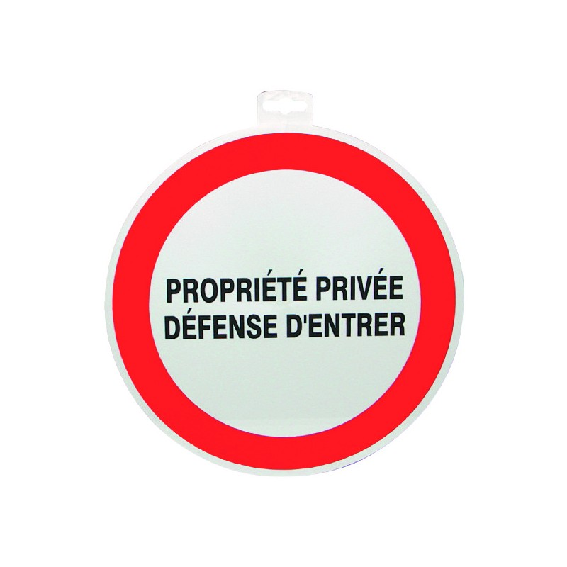 SIGNALETIQUE PROPRIETE PRIVEE DEF. D'ENTRER